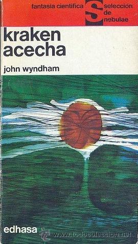 Kraken Acecha John Wyndham