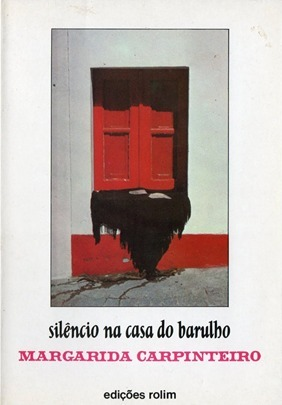 Silêncio na Casa do Barulho  by  Margarida Carpinteiro