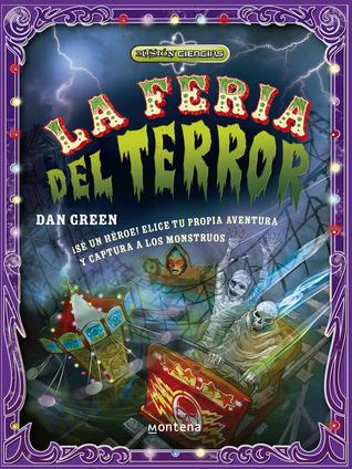 La Feria del Terror (Misión Ciencias, #2) Dan Green