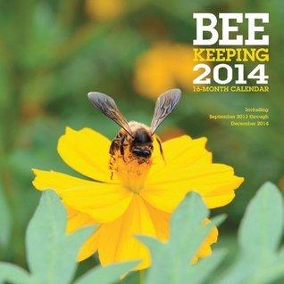 Beekeeping 2014: 16 Month Calendar - September 2013 through December 2014  by  Kim Flottum