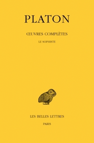 Le Sophiste (Oeuvres Completes: Tome VIII, 3e Partie)  by  Plato