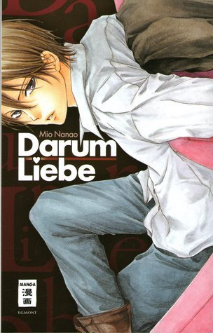 Darum Liebe!  by  Mio Nanao