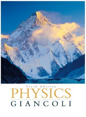 Physics Giancoli 6th Edition International  by  Douglas C. Giancoli