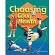 Choosing Good Health Beka Book #6 Second Edition Delores Shimmin