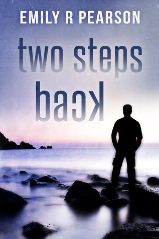 Two Steps Back (Moving Forward, #2) Emily R. Pearson