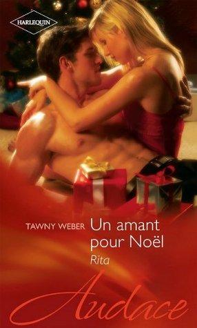 Un amant pour Noël - Rita  by  Tawny Weber