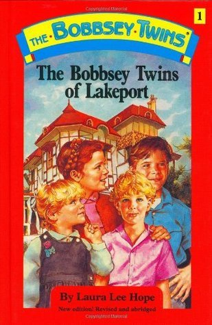 The Bobbsey Twins Of Lakeport (Bobbsey Twins, #1) Laura Lee Hope