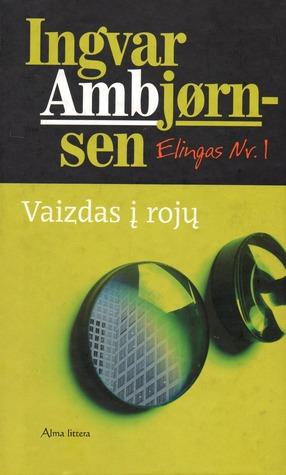 Vaizdas į rojų (Elingas Nr. 1) Ingvar Ambjørnsen
