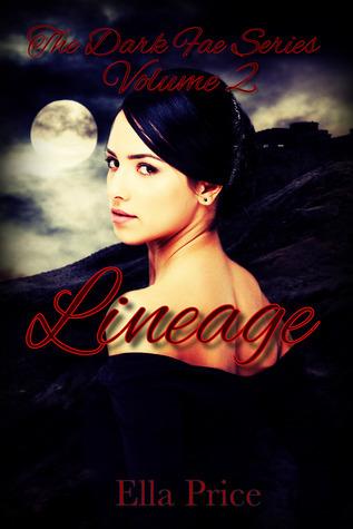 Lineage (The Dark Fae Series, #2)  by  Ella Price