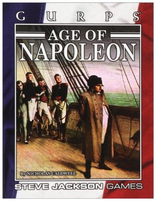 GURPS Age of Napoleon  by  Nicholas Caldwell