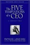 Five Temptations of a CEO a leadership fable  by  Patrick Lencioni hardback by Patrick Lencioni