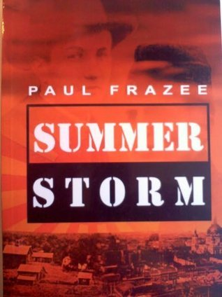 Summer Storm - Prelude to Pearl Harbor Paul Frazee
