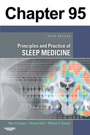 REM Sleep Parasomnias: Chapter 95 of Principles and Practice of Sleep Medicine Meir Kryger