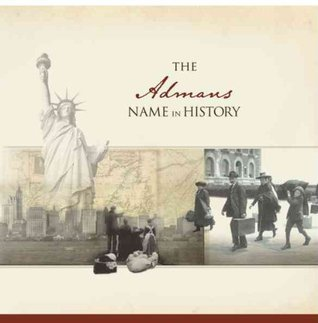 The Admans Name in History  by  Ancestry.com