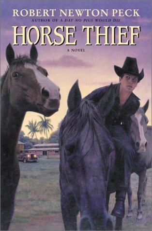 Horse Thief Robert Newton Peck