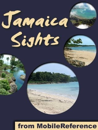 Jamaica Sights: a travel guide to the top 30 attractions in Jamaica  by  MobileReference