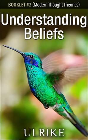 Understanding Belief  by  Ulrike