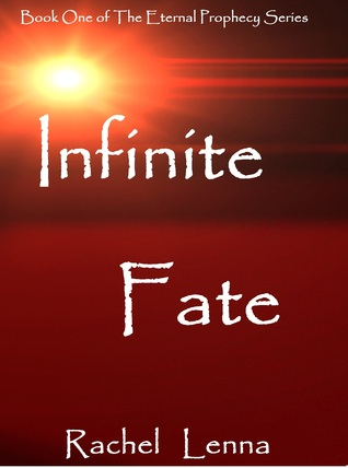 Infinite Fate  by  Rachel Lenna