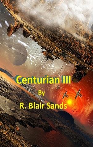 Centurion III  by  R. Blair Sands