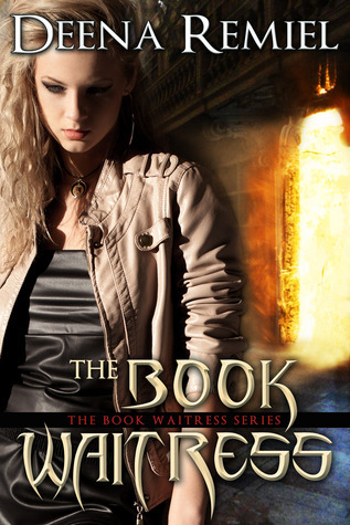 The Book Waitress (The Book Waitress, #1) Deena Remiel