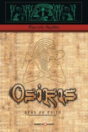 Osíris - Deus do Egito  by  Marcelo Hipólito