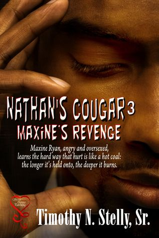 Nathans Cougar 3: Maxines Revenge  by  Timothy Stelly
