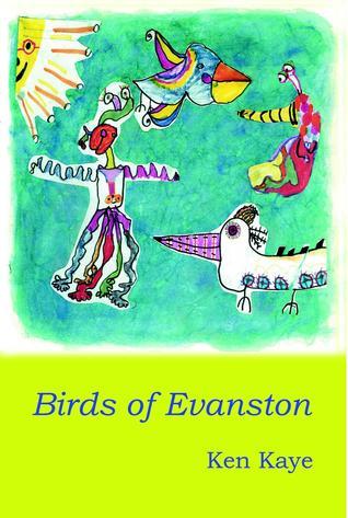 Birds of Evanston  by  Ken Kaye