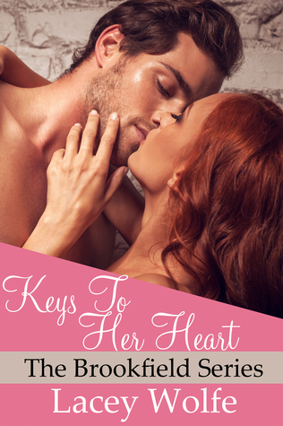 Keys To Her Heart  by  Lacey Wolfe