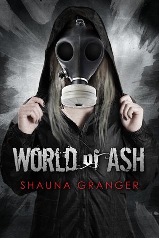 World of Ash  by  Shauna Granger