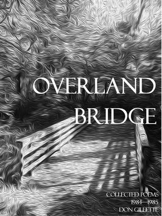 Overland Bridge Don Gillette