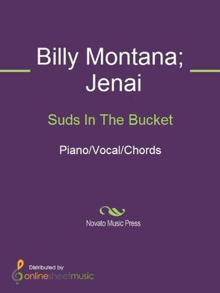 Suds In The Bucket  by  Billy Montana