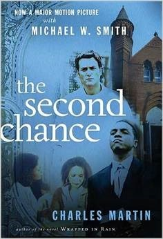 The Second Chance  by  Charles Martin