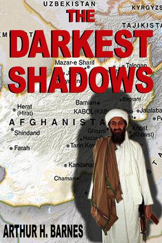 The Darkest Shadows Arthur H. Barnes