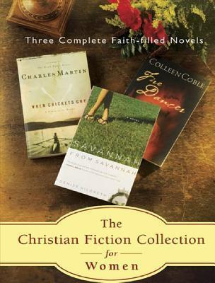 Christian Fiction Collection For Women: Three Complete Faith Filled Novels Colleen Coble