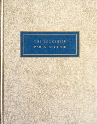 The Parents Guide of the Bookshelf for Boys and Girls The University Society