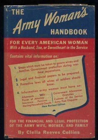 Army Womans Handbook Clella Reeves (Mrs. Carter Collins) Collins