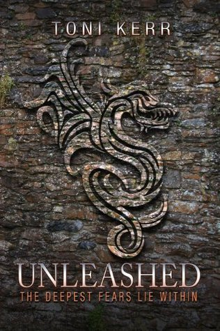 Unleashed: The Deepest Fears Lie Within (Secrets of the Makai Book 2)  by  Toni Kerr