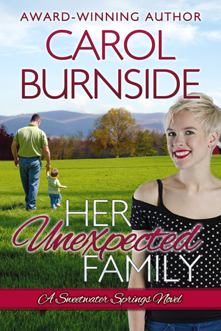 Her Unexpected Family (Sweetwater Springs Novel #2)  by  Carol Burnside