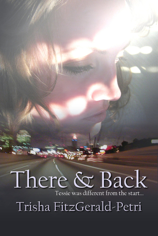 There And Back  by  Trisha Fitzpatrick-Petri