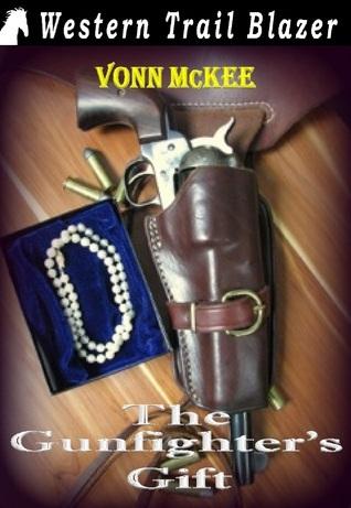 The Gunfighters Gift Vonn McKee