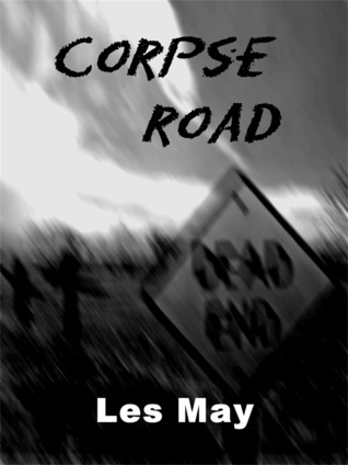 Corpse Road  by  Les May