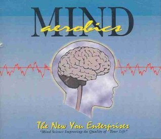 Mind Aerobics New You Enterprises
