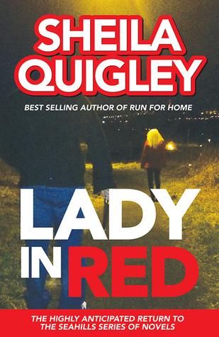 Lady In Red (Lorraine Hunt, #6) Sheila Quigley