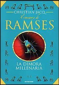 Ramses la dimora millenaria  by  Christian Jacq