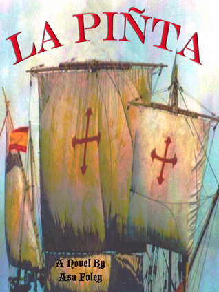 La Pinta  by  Asa Foley
