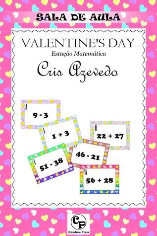 Valentines Day: Estação Matemática Cris Azevedo