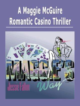 Maggies Way  by  Jessie Fallon
