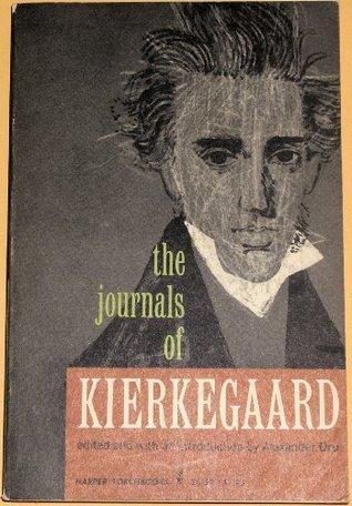 The Journals of Kierkegaard  by  Alexander Dru