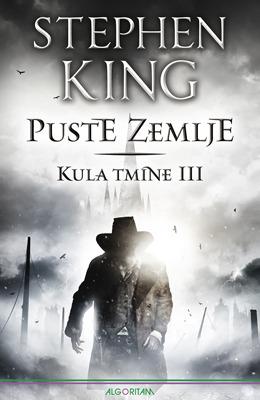 Puste zemlje (Kula tmine, #3, dark tower #3) Stephen King