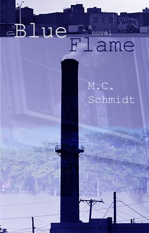 Blue Flame Michael C. Schmidt